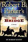Robert B. Parker's the Bridge (Cole a...