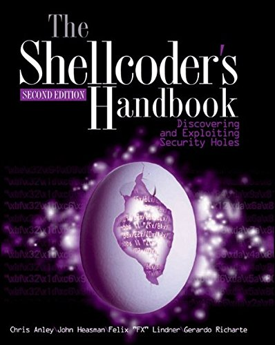 Download The Shellcoder's Handbook: Discovering and Exploiting Security Holes