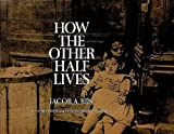 img - for How the Other Half Lives: Studies Among the Tenements of New York book / textbook / text book