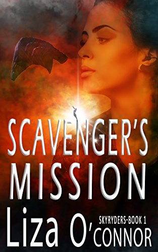 Scavenger's Mission by Liza O'Connor ebook deal