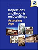 Inspections and Reports on Dwellings: Assessing Age (The Inspections and Reports on Dwellings)