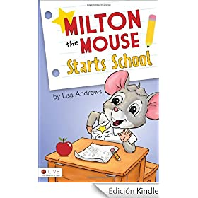 Milton the Mouse Starts School