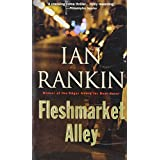 Fleshmarket Alley: An Inspector Rebus Novel (Inspector Rebus Mysteries)by Ian Rankin