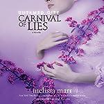 Untamed City: Carnival of Lies | Melissa Marr