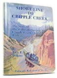 img - for Short Line to Cripple Creek, Colorado Rail Annual No. 16 book / textbook / text book