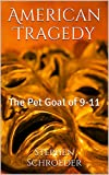 American Tragedy: The Pet Goat of 9-11