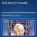 Rick Perry's Travails | Erica Grieder