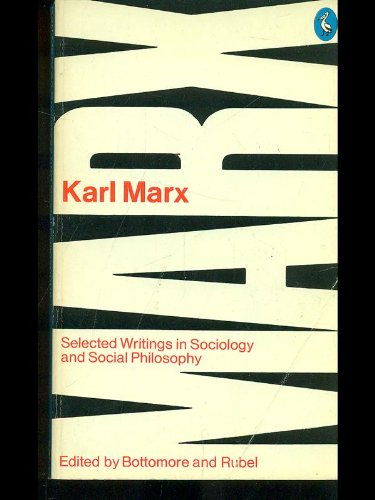 Karl Marx Selected Writings In Sociology and Social Philosophy