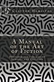 A Manual of the Art of Fiction: Prepared for the Use of Schools and Colleges