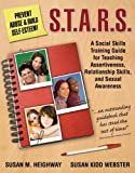 img - for S.T.A.R.S.: Skills Training for Assertiveness, Relationship-Building, and Sexual Awareness book / textbook / text book
