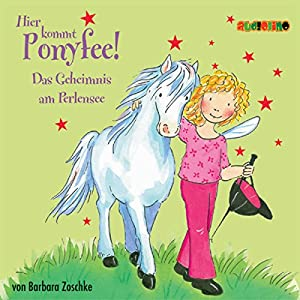 Das Geheimnis am Perlensee (Hier kommt Ponyfee 3) Hörbuch
