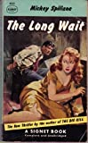 The Long Wait (Vintage Signet #932) (0451009320) by Spillane, Mickey