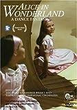 echange, troc Alice in Wonderland - a Dance Fantasy [Import anglais]