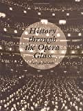 img - for History Through the Opera Glass: From the Rise of Caesar to the Fall of Napoleon by Jellinek, George (2004) Paperback book / textbook / text book