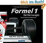 Formel 1 Geschichte: Die Rennwagen -...