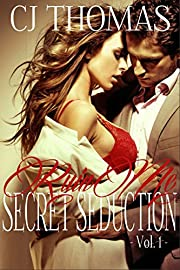 Ruin Me Vol. 1 (Secret Seduction)