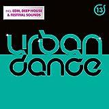 Urban Dance Vol. 13 [Explicit]
