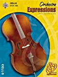 Orchestra Expressions, Book One: Cello Edition (Expressions Music Curriculum)