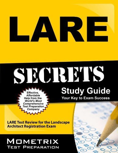 LARE Secrets Study Guide: LARE Test Review for the Landscape Architect Registration Exam Paperback February 14, 2013From mometrix media