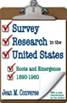 Survey Research in the United States:...
