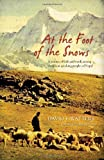 At the Foot of the Snows: A Journey of Faith and Words among the Kham-Speaking People of Nepal