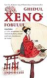 Ghidul Xenofobului - Japonezii (Romansh Edition)