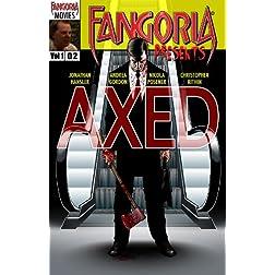 Fangoria Presents: Axed