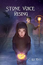 Stone Voice Rising: Book One of the Chronicles of Kiva