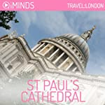 St. Paul's Cathedral: Travel London |  iMinds