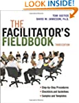 The Facilitator's Fieldbook: 3rd edition