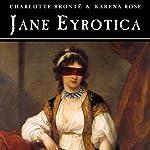 Jane Eyrotica | Charlotte Brontë,Karena Rose