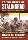 To the Gates of Stalingrad: Soviet-German Combat Operations, April-August 1942 (Modern War Studies)