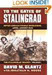 To the Gates of Stalingrad: Soviet-Ge...