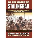 To the Gates of Stalingrad: Soviet-German Combat Operations, April-August 1942par David M. Glantz
