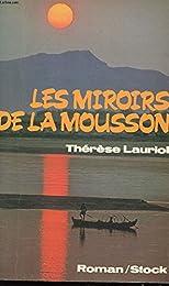 Les  Miroirs de la mousson