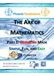 The Ark of Mathematics Part 1: Geomet...