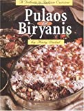 Katy Dalal Pulaos and Biryanis: A Tribute to Indian Cuisine