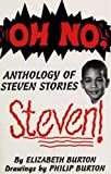 img - for OH NO, STEVEN! Anthology of Steven Stories book / textbook / text book