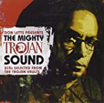 Don Letts Presents the Mighty Trojan...