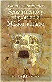 img - for Pensamiento y Religion en el Mexico Antiguo (Spanish Edition) book / textbook / text book