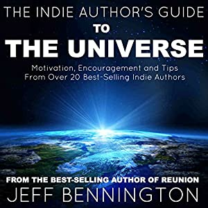 The Indie Author's Guide to the Universe Audiobook