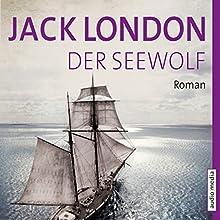 Der Seewolf Hörbuch von Jack London Gesprochen von: Götz Otto