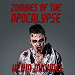 Zombies of the Apocalypse | Kevin Michael