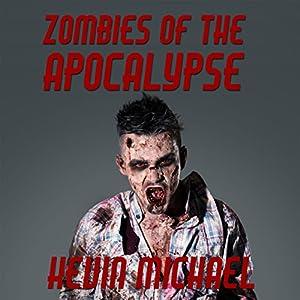 Zombies of the Apocalypse Audiobook