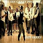 Get Shaky (Ian Carey Original Radio E...