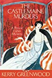 The Castlemaine Murders: Phryne Fisher's Murder Mysteries 13 (Phryne Fisher series)