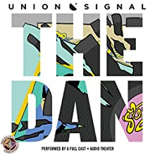 The Dan: The Union Signal Radio Theater  by Doug Bost Narrated by  full cast