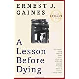 A Lesson Before Dying (Oprah's Book Club) ~ Ernest J. Gaines