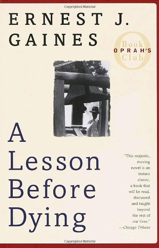 A Lesson Before Dying (Oprah&#39;s Book Club)