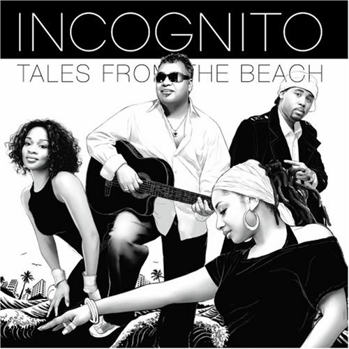 Incognito - Tales From The Beach - Zortam Music